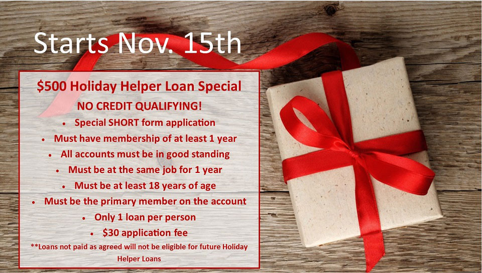 Holiday Helper Loan special starts November 15th